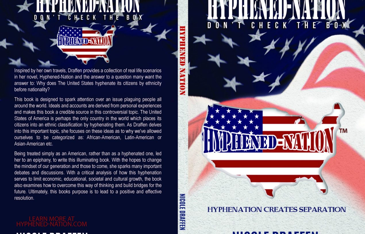 Hyphened-Nation: Poised to Advance the End of a Hyphenated America